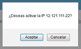 Confirmar activación IP