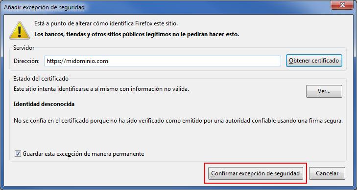 Confirmar excepción de seguridad (Firefox)