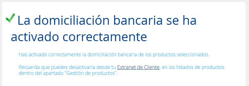 Domiciliación bancaria activada