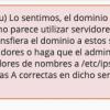 Solucionar el error: (XID cg32su) Lo sentimos, el dominio ya apunta a una dirección IP que no parece utilizar servidores DNS asociados a este servidor